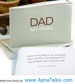 Dad My Hero The Kindest Quotes Apnatalkscom Apnatalks