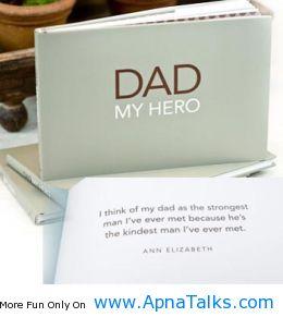 Dad My Hero The Kindest Quotes Apnatalkscom Apnatalks
