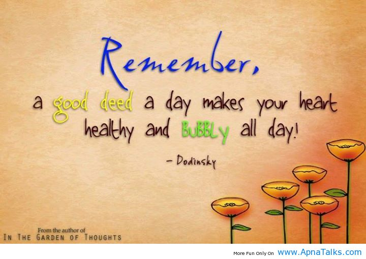 A Good Deed Remember Quotes – ApnaTalks.com