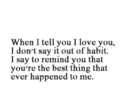 I Tell You I Love You Boyfriend Love Quotes Apnatalkscom