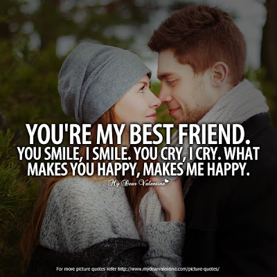 You Are My Best Friend Boyfriend Love Quotes Apnatalkscom